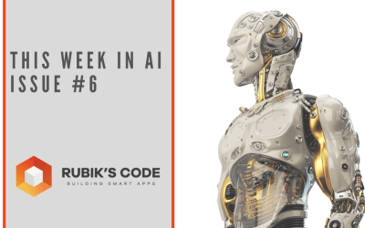 This Week in AI – Issue #6