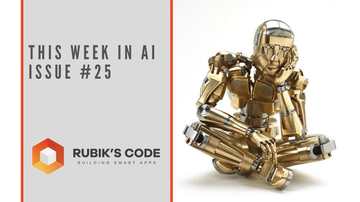 This Week in AI - Issue #25 | Rubik's Code