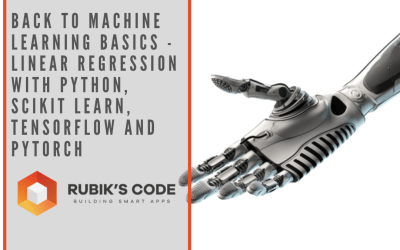 Back to Machine Learning Basics – Linear Regression with Python, SciKit Learn, TensorFlow and PyTorch