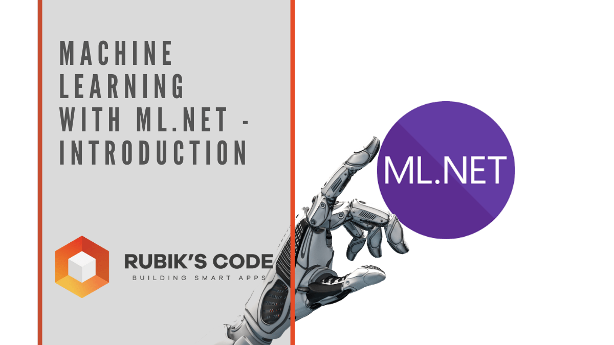 Machine Learning with ML.NET – Introduction