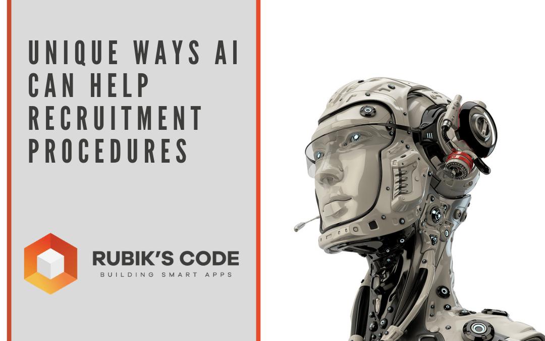 Unique Ways AI Can Help Recruitment Procedures