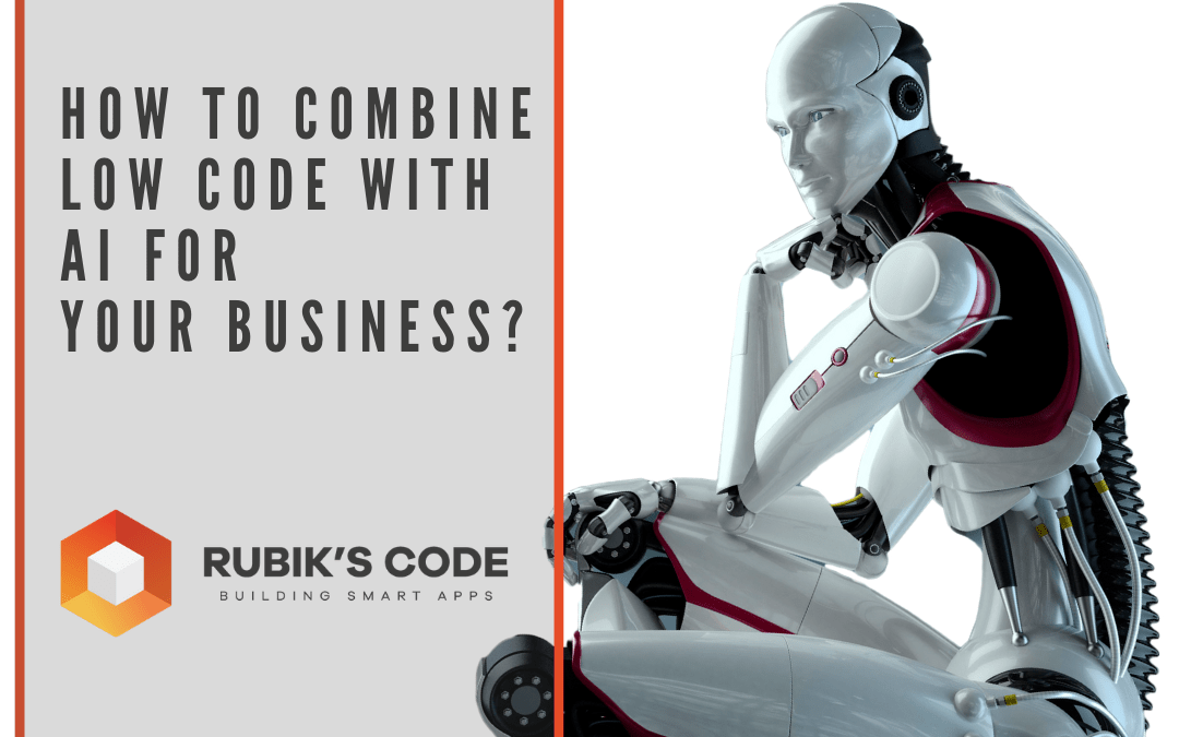 How To Combine Low Code With AI For Your Business?