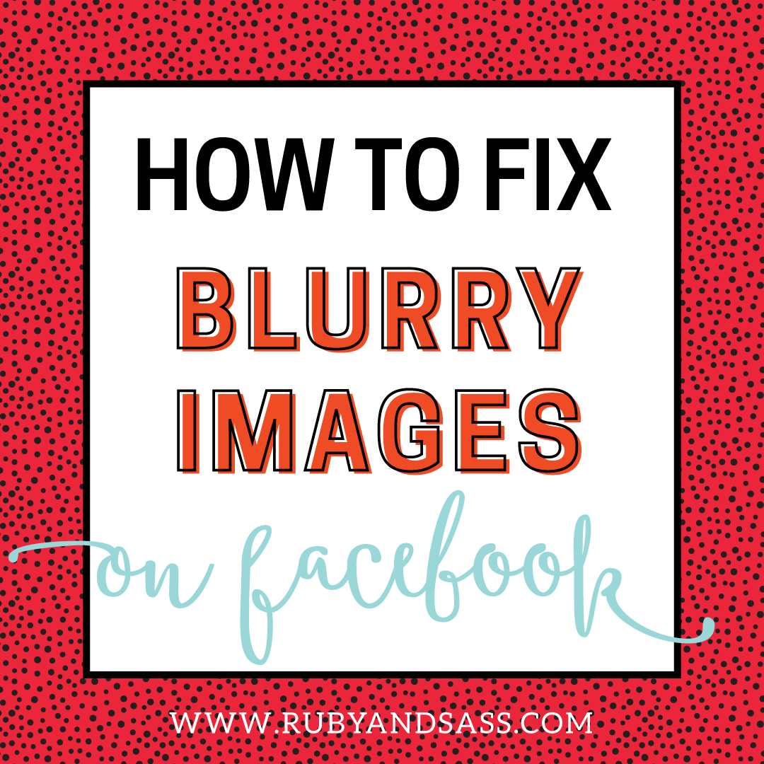 How to Fix It When Your Images Are Blurry | Ruby and Sass | Graphic Design | St. Louis. MO