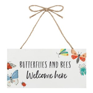 Butterflies and Bees Welcome Here Plaque