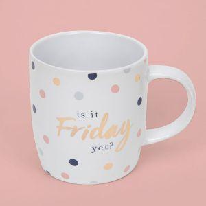 Is It Friday Yet Novelty Mug