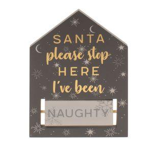 Grey & Gold Please Stop Here Santa Plaque