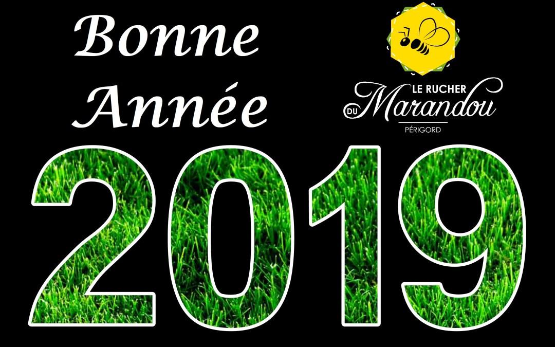Le rucher du Marandou vous souhaite ses meilleurs vœux pour 2019 !!!