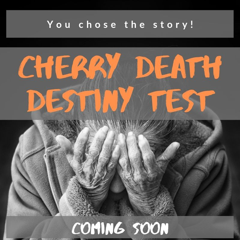 Coming soon: Cherry Death Destiny Test