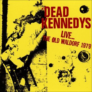 Dead Kennedys: Live At The Old Waldorf (RSD Coloured Vinyl)