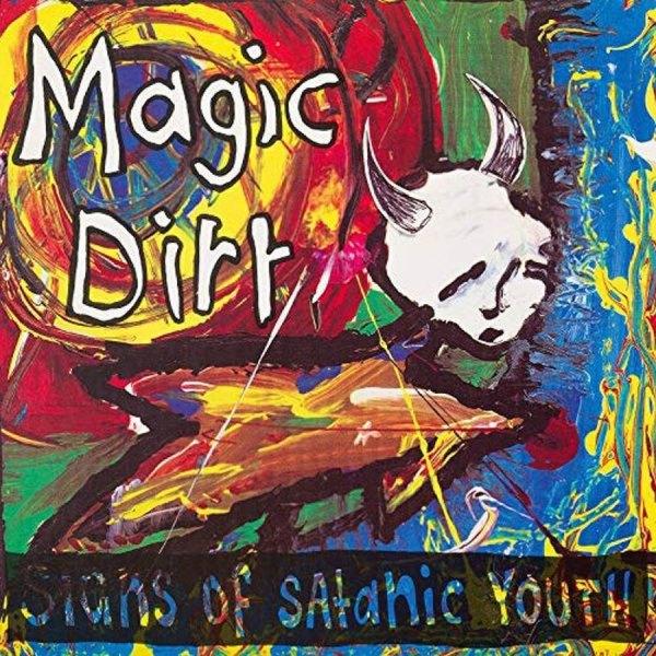 Magic Dirt: Signs Of Satanic Youth (Blue/Yellow Vinyl)