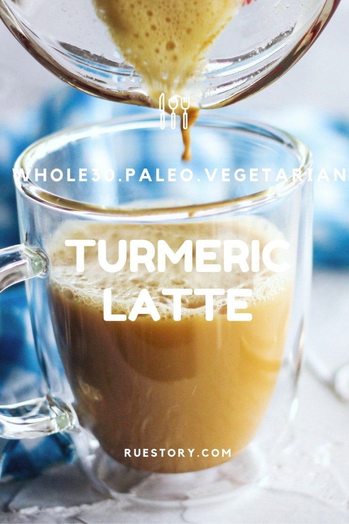 Easy Turmeric Latte (Dairy Free, Whole 30, Paleo)
