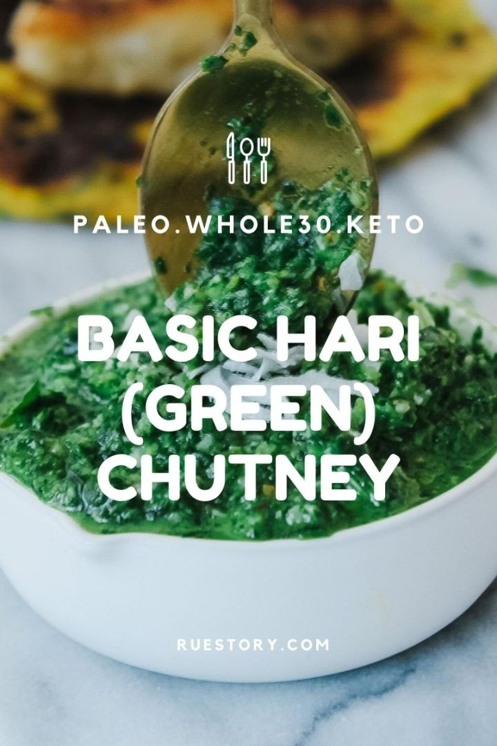 Basic Green Chutney (Hari Chutney) – Paleo/Keto Friendly