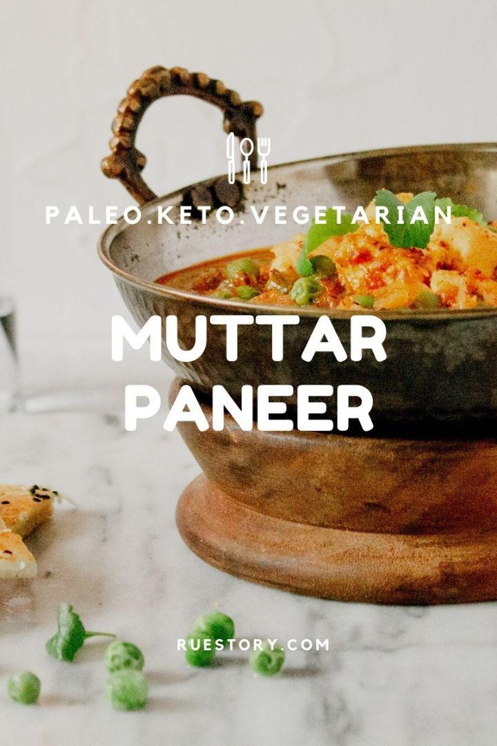 Easy Muttar Paneer (Paleo, Keto, Vegetarian)