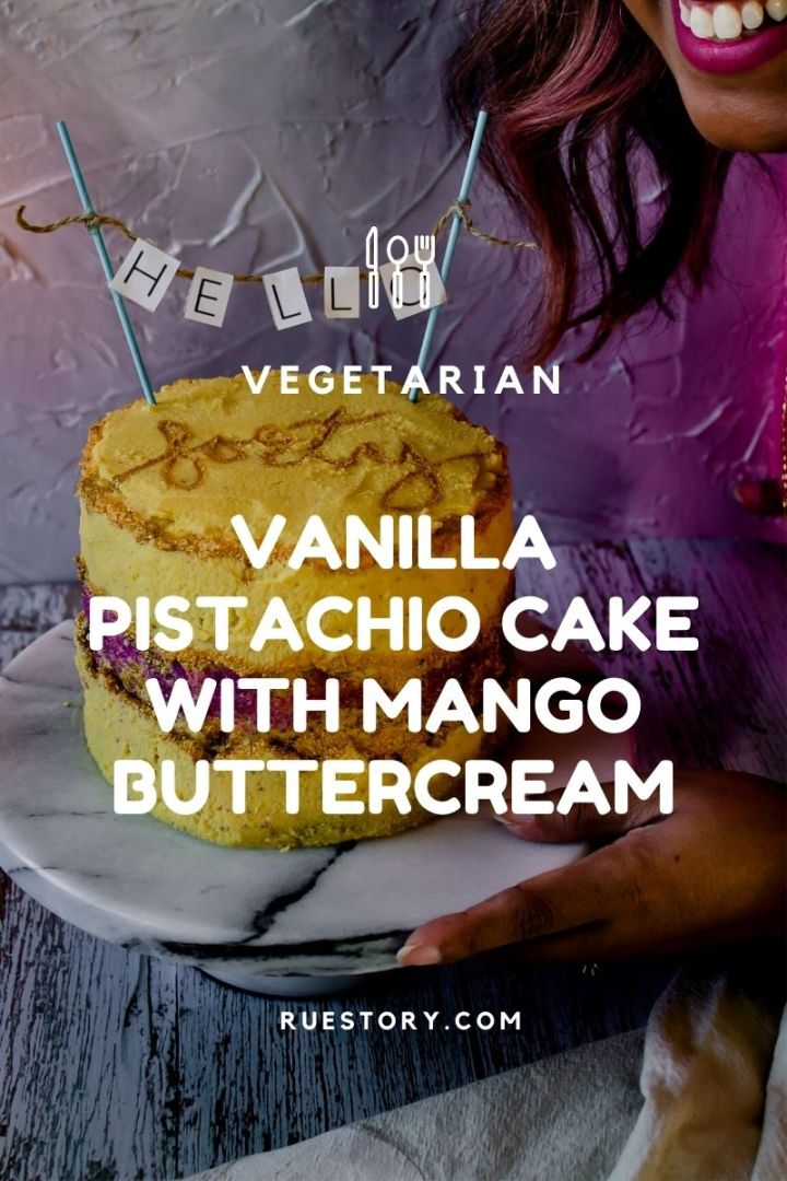 Vanilla Cake with Pistachio Butter and Mango Buttercream