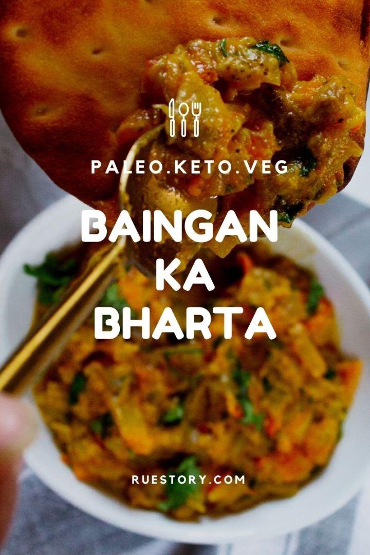 Easy Bengan Ka Bharta – Eggplant Curry (Whole30, Veg, Paleo, Keto)