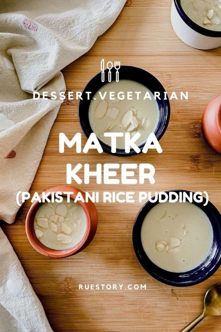 Matka Kheer (Pakistani Rice Pudding)
