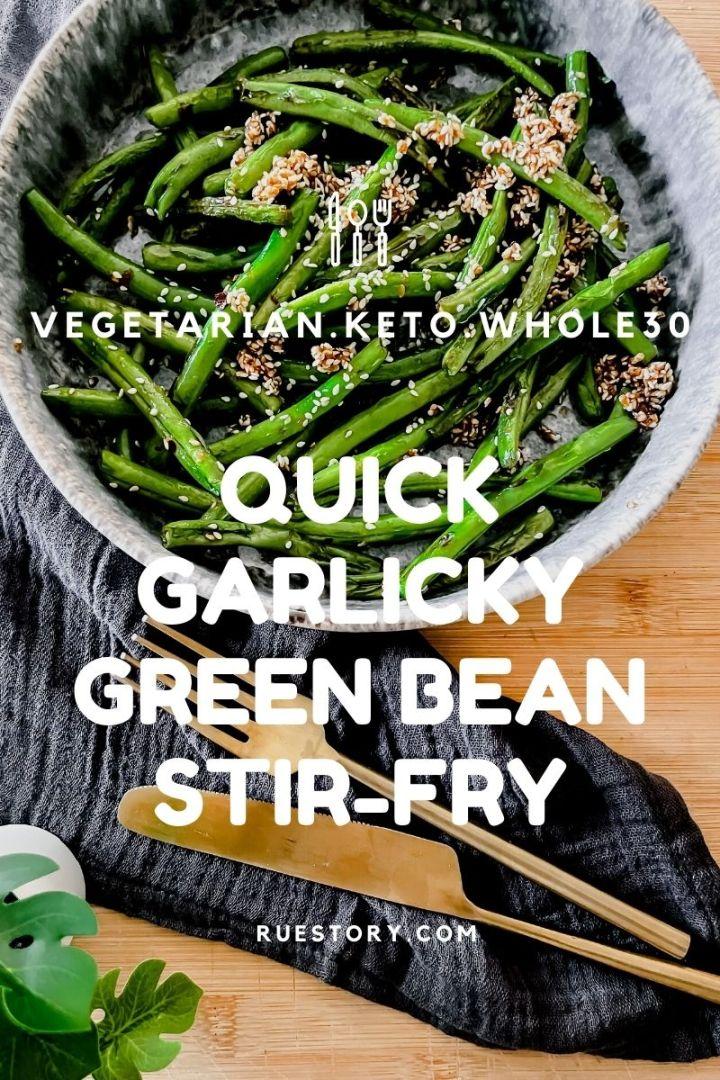 Quick Garlicky Green Beans Stir-fry (veg, keto, paleo, whole30)
