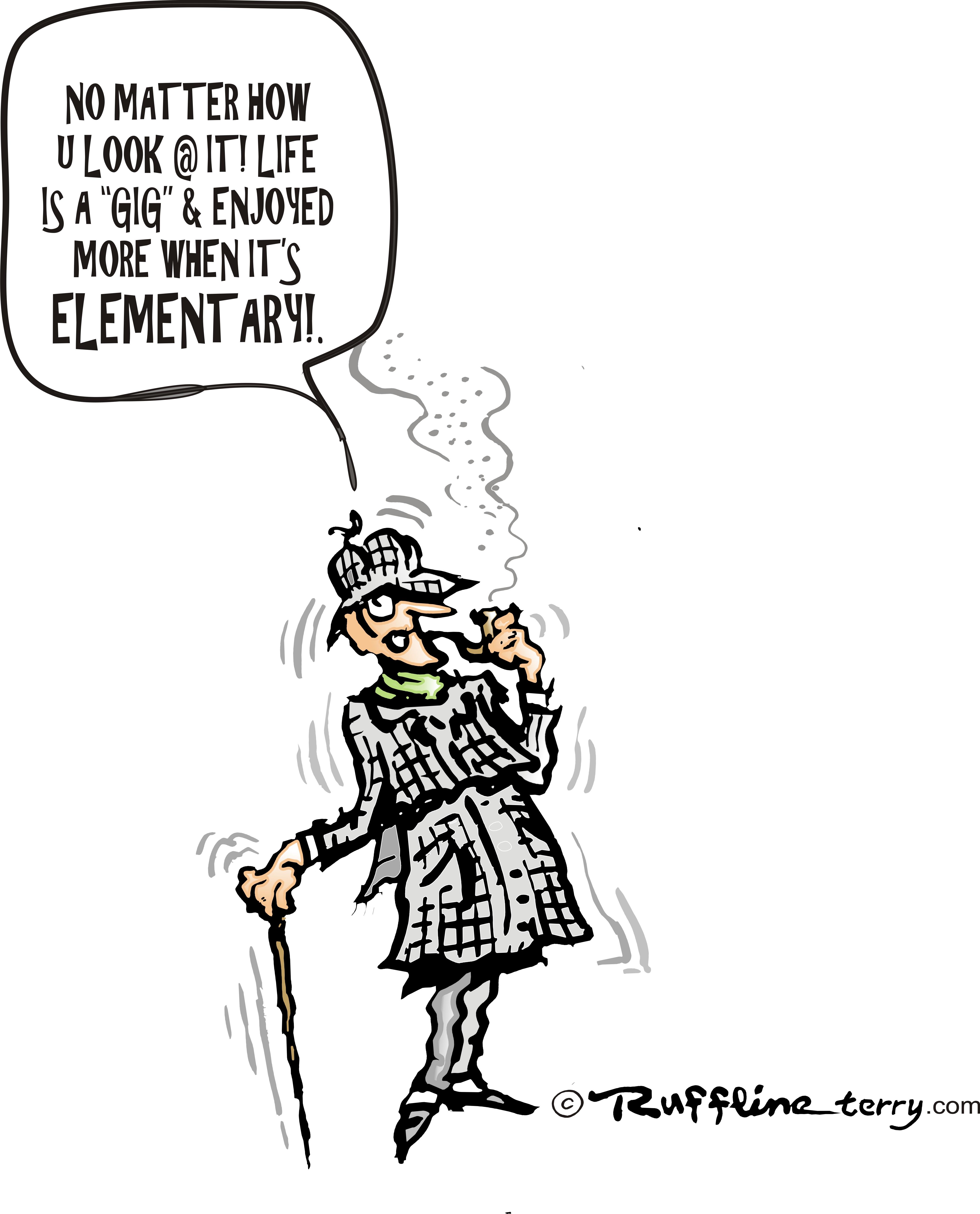 Arti My Dear : ELEMENTARY, WATSON, Ruffline's, Cartoon