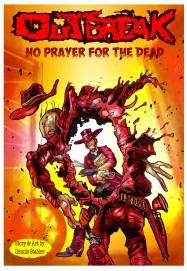 OutBreak-No Prayer For the Dead