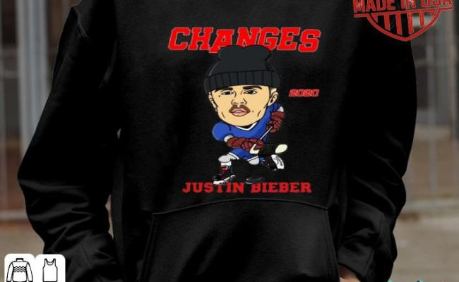 Changes Hockey 2020 Justin Bieber Shirt Hoodie Sweater