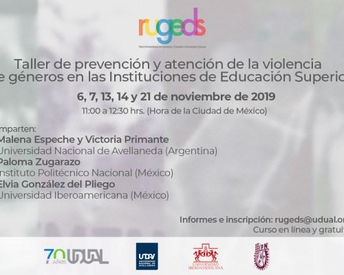 Taller de prevención y atención de la violencia de géneros en las instituciones de educación superior: gratuito y en línea.