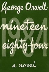 """1984"" by George Orwell"