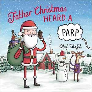 13 Father Christmas Heard a Parp By Olaf Falafel_