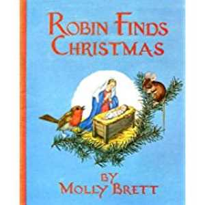 21 Robin Finds Christmas By Molly Brett