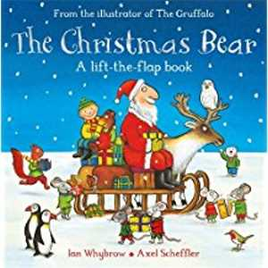 25 Christmas Bear byby Ian Whybrow and Axel Scheffler