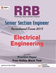 Guide to RRB Electrical Engg.(Senior Section Engineer) 4th Edition