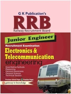 RRB Junior Engineer Recruitment Examination - Electronics & Telecommunication Engineering : Includes Previous Solved Paper & Practice Paper 3rd Edition