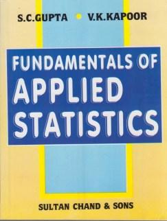 Fundamentals of Applied Statistics,Gupta 4th Edition 4th Edition