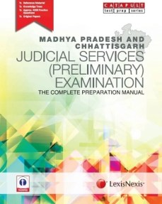 Madhya Pradesh and Chhattisgarh Judicial Services (Preliminary) Examination - The Complete Preparation Manual 1st Edition