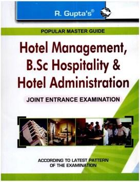 Hotel Management, B.Sc Hospitality & Hotel Administration: Joint Entrance Examination 2015 Edition