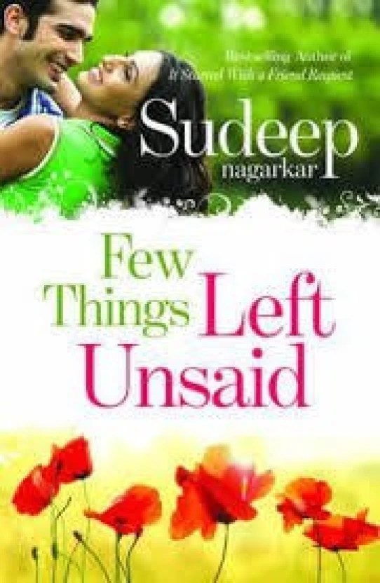 Few Things Left Unsaid Buy Few Things Left Unsaid By Sudeep