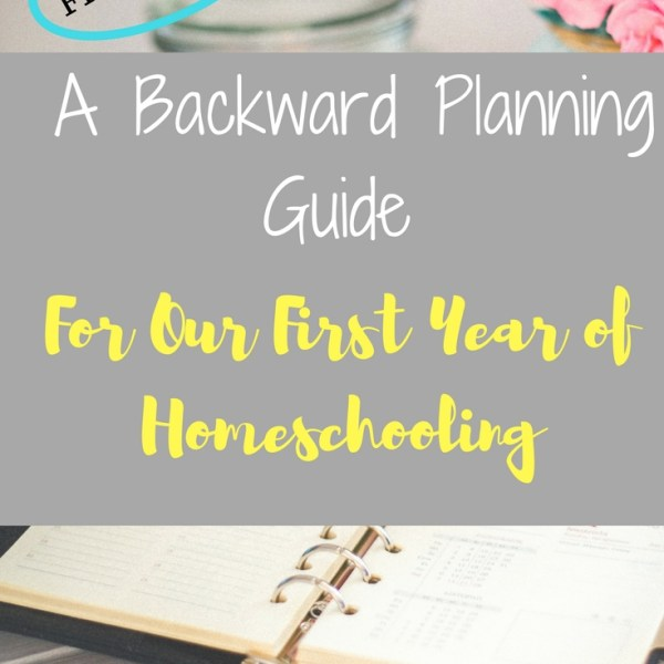 backward planning, homeschooling planner, planning