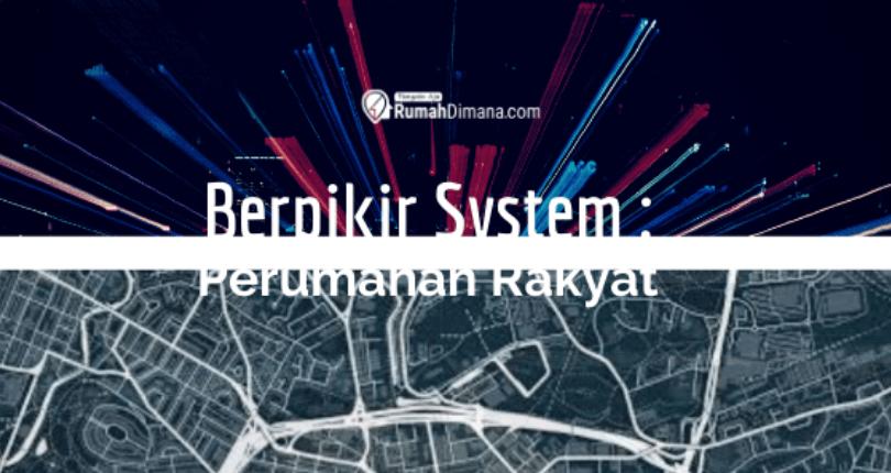 Berpikir Sistem : Sekelumit Perumahan Rakyat