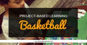 Project-based learning: basketball