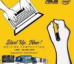 Lomba ASUS – Intel Writing Competition. Start UP, Now! 2016