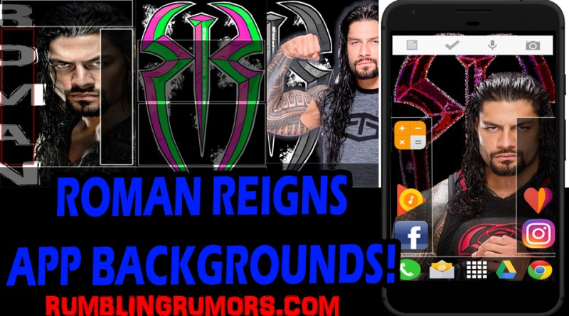 Roman Reigns APP Backgrounds & Wallpapers!