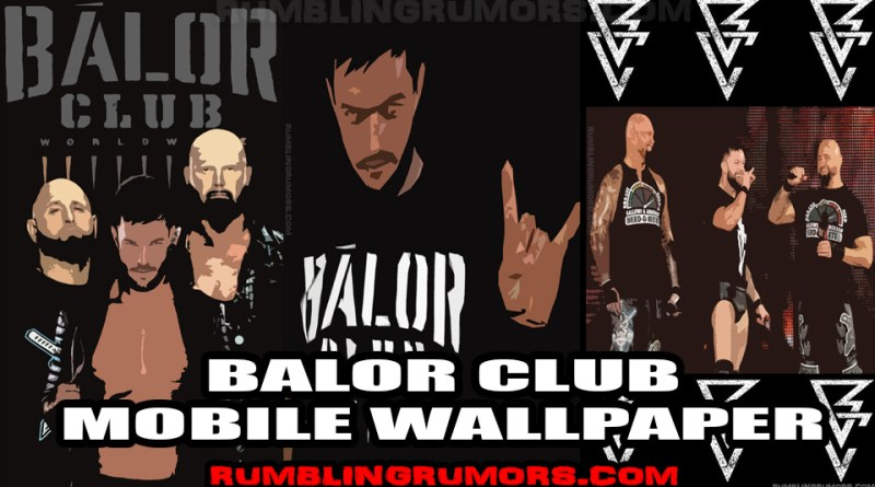 Balor Club Mobile Wallpapers!