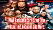 WWE Backlash Card, Time, Run Time, Location and More.