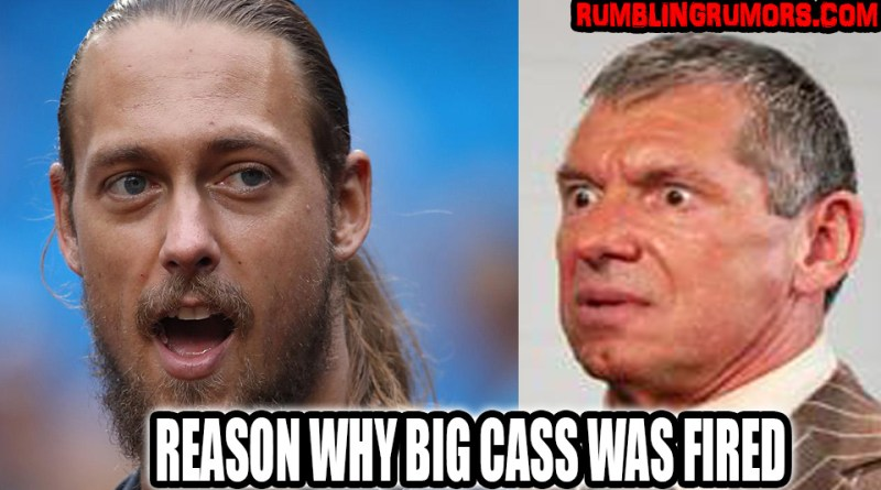 Why Big Cass Was Fired From WWE