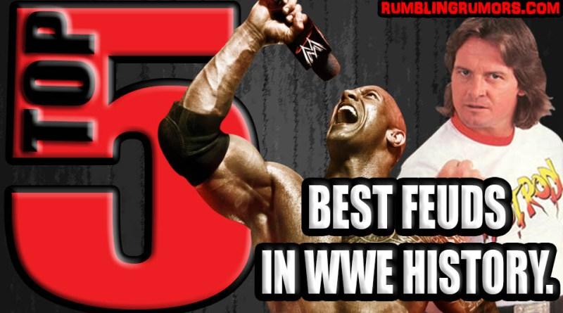 Top 5 of The Best Feuds In WWE History.