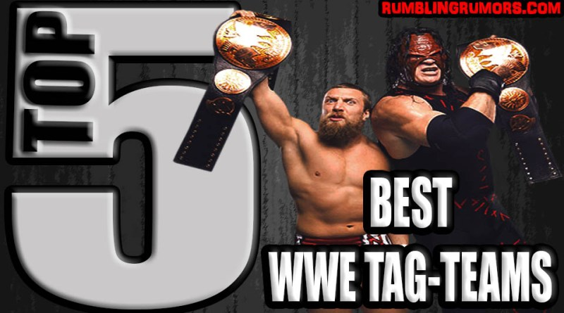Top 5 Of The Best WWE Tag-Teams