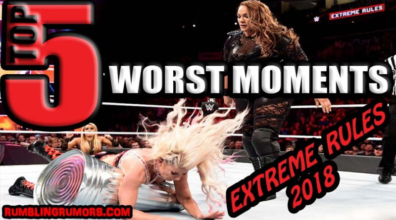 5 Worst Moments From Extreme Rules 2018