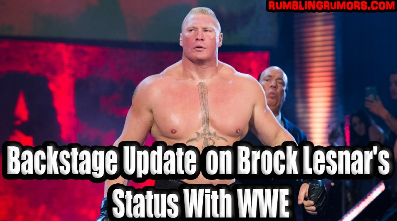 Backstage Update on Brock Lesnar's Status With WWE & Re-Signing Rumors