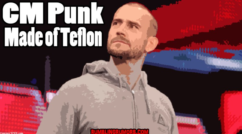 CM Punk – Made of Teflon