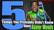 5 Things You Probably Didn't Know About Xavier Woods.