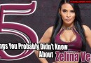 5 Things You Probably Didn't Know About Zelina Vega